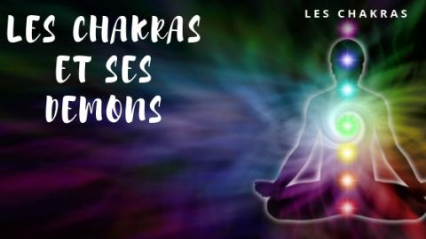 Les chakras et ses démons
